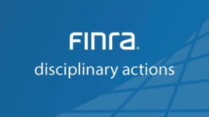finra disciplinary actions securities fraud lawyer